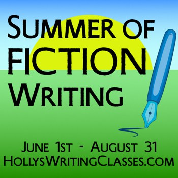 picture of sun rising over a fountain pen on green grass. Text: Summer of Fiction Writing June 1st-August 31st. Hollyswritingclasses.com